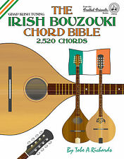 IRISH BOUZOUKI CHORD BIBLE - 1,728 CHORDS - GDAD IRISH TUNING (NEW 2016 EDITION)