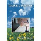 Peace in Poetry 9781452050126 by Donald Sheetz Paperback