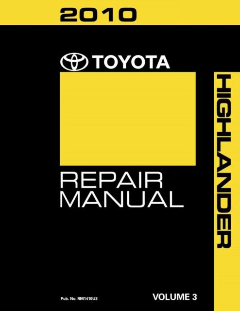 2010 Toyota Highlander Service Repair Manual Book Volume 3 Only