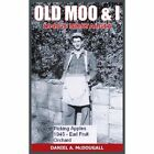 Old Moo & I 1940s Nostalgia McDougall Daniel A. Paperback Print on Demand Book