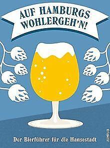 Auf-Hamburgs-Wohlergeh-039-n-Der-Bierfuehrer-fuer-die-Ha-Buch-Zustand-sehr-gut