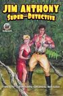 Jim Anthony-Super-Detective Volume 4 by Frank Byrns, Joel Jenkins, Erwin K Roberts (Paperback / softback, 2013)