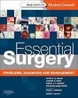 Essential Surgery: Problems, Diagnosis and Management by Kourosh Saeb-Parsy, Simon J. F. Harper, Joanna B. Reed, Philip J. Deakin, Clive R. G. Quick (Mixed media product, 2013)