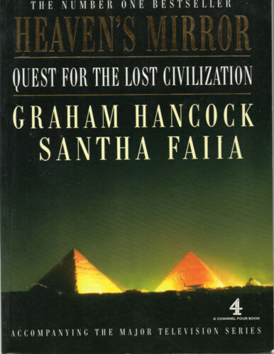 1 of 1 - Heaven's Mirror: Quest for the Lost Civilization by Graham Hancock, Santha Faiia