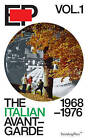 EP Vol. 1 - the Italian Avant-Garde: 1968-1976 by Alex Coles, Catharine Rossi (Paperback, 2013)