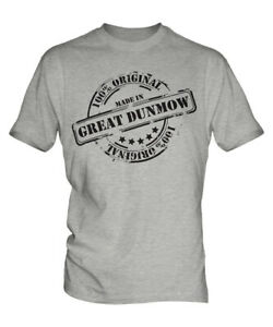 MADE IN GREAT DUNMOW MENS T-SHIRT GIFT CHRISTMAS BIRTHDAY 18TH 30TH 40TH 50TH