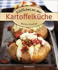 Köstliches aus der Kartoffelküche. Die besten Kochrezepte. Von Kartoffelgratin bis Kartoffelsalat. von Marlisa Szwillus (2015, Gebundene Ausgabe)