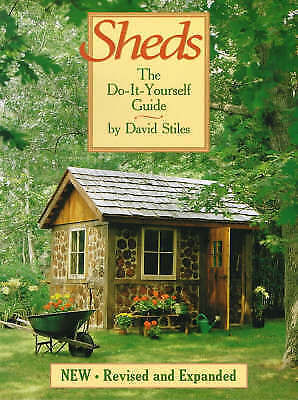 Sheds: The Do-it-yourself Guide, Stiles, David, Very Good Book