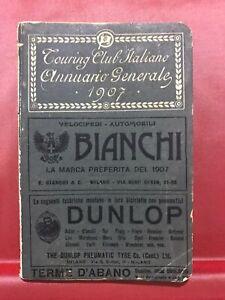 TOURING-CLUB-ITALIANO-ANNUARIO-GENERALE-MILANO-ANNO-VIII-N-116-APRILE-1907
