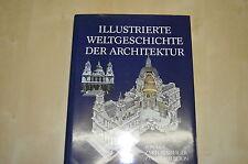 Buch Illustrierte Weltgeschichte der Architektur