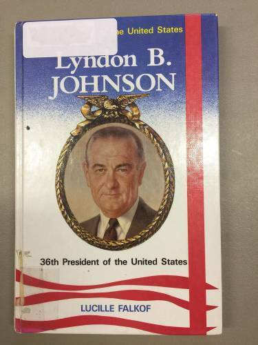 Lyndon B. Johnson, 36th President of the United States (Presidents of the - GOOD