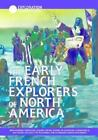 Exploration and Discovery: The Early French Explorers of North America by Daniel E. Harmon (2002, Hardcover)