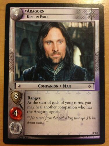 Lord of the Rings TCG Fellowship 1P365 Aragorn King in Exile LOTR CCG