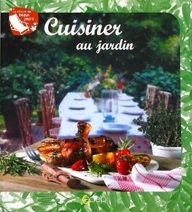 Cuisiner Au Jardin - Beatrice Lagandre - Barbecue - Repas Froid - Manger Dehors 7evg6ssy-07172639-115462487