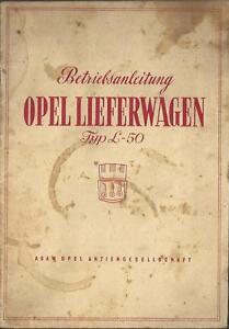 OPEL-LIEFERWAGEN-Typ-L-50-Betriebsanleitung-1950-Bedienungsanleitung-Handbuch-BA