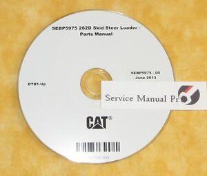 SEBP5975 Caterpillar 262D Skid Steer Loader Parts Manual Book CD. RE5 DBT