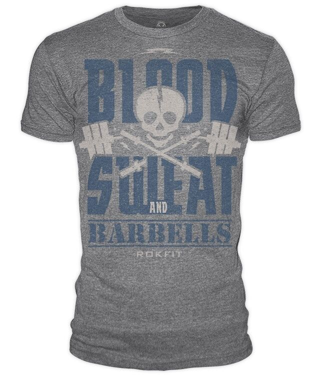 RokFit Blood, Sweat and Barbells T-Shirt Cross Training Fitness