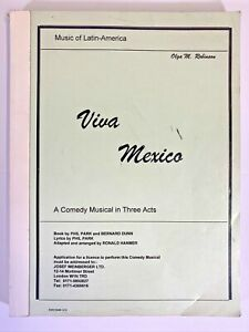 Vintage 1971 VIVA MEXICO Comedy Musical Score in 3 Acts Phil Park & Bernard Dunn