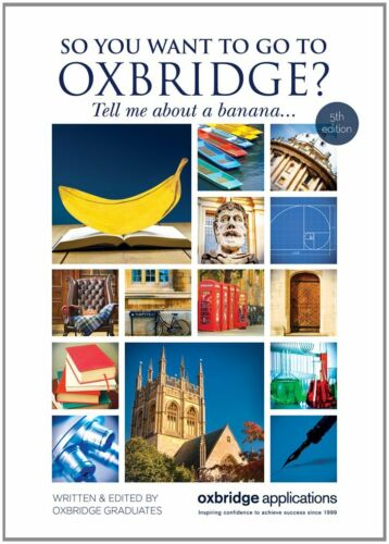 1 of 1 - SO YOU WANT TO GO TO OXBRIDGE? __ BRAND NEW  __ FREEPOST UK