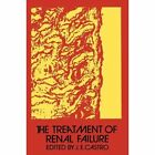 The Treatment of Renal Failure by J. E. Castro (Paperback, 2013)