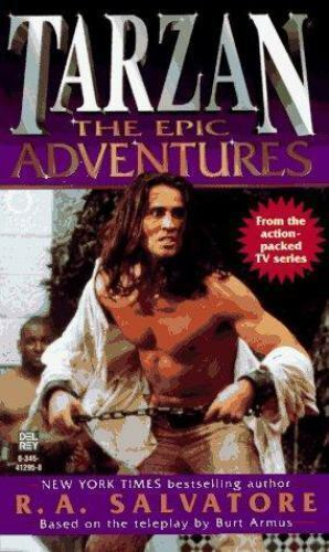 Tarzan : The Epic Adventures by R. A. Salvatore