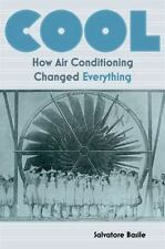Cool: How Air Conditioning Changed Everything-ExLibrary