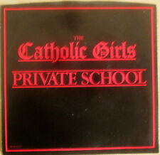 "Catholic Girls - PRIVATE SCHOOL Promo Vinyl 7"" Single [1982] - 45rpm - NM"