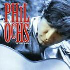 The Early Years von Phil Ochs (2000)