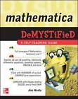 Mathematica DeMYSTiFied by Jim Hoste (Paperback, 2008)
