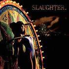 Stick It to Ya [Bonus Tracks] [Remaster] by Slaughter (CD, Jun-2003, Capitol)