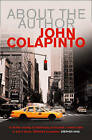 About the Author by John Colapinto (Paperback, 2002)