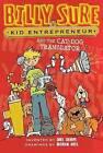 Billy Sure Kid Entrepreneur and the Cat-Dog Translator by Luke Sharpe (Paperback, 2015)