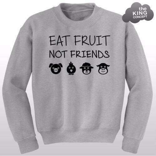 Manger des fruits non amis pull vegan végétarien animal rights amant sweat
