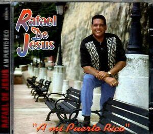 Details About Rafael De Jesus A Mi Puerto Rico Original Cd
