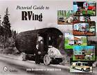 Pictorial Guide to RVing by John Brunkowski (Paperback, 2010)