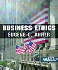 Business Ethics by Eugene C. Ahner (Paperback, 2007)