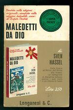 HASSEL SVEN MALEDETTI DA DIO LONGANESI 1967 I SUPER POCKET 10 II GUERRA MONDIALE