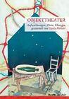Objekttheater von Gyula Molnàr (2011, Taschenbuch)