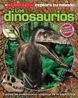Scholastic Explora Tu Mundo: Dinosaurios: (Spanish Language Edition of Scholastic Discover More: Dinosaurs) by Penelope Arlon (Paperback / softback, 2013)
