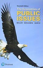 Economics of Public Issues by Daniel K. Benjamin, Douglass C. North and Roger LeRoy Miller (2017, Paperback)