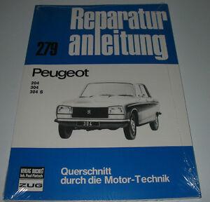 304 S Baujahr 1965-1976 Bucheli Neu 304 Bereitstellung Von Annehmlichkeiten FüR Die Menschen; Das Leben FüR Die BevöLkerung Einfacher Machen Reparaturanleitung Peugeot 204
