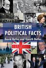 British Political Facts: 2011 by David Butler, Gareth Butler (Hardback, 2010)