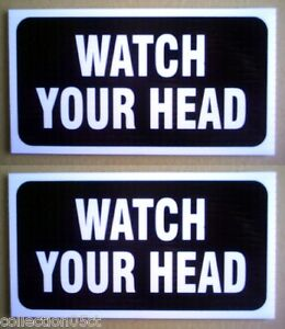 TWO-PLASTIC-SIGNS-WATCH-YOUR-HEAD-4-034-x-8-034
