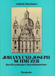 Johann-amp-Joseph-Schmuzer-Barock-Baumeister-Wessobrunn-Biographie-Architektur-197