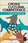 Cross Cultural Competence von Simon L. Dolan und Kristine Marin Kawamura (2015, Taschenbuch)