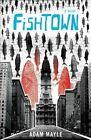 Fishtown by Adam Mayle (Paperback / softback, 2013)