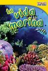 La Vida Marina by Dona Herweck Rice (Paperback / softback, 2012)