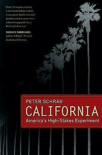 California: America's High-Stakes Experiment Perfekt Peter