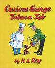 Curious George Takes a Job by H. A. Rey, Margret Rey (Hardback, 1999)