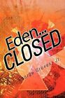 Eden... CLOSED by George Groves Jr. (Paperback, 2012)